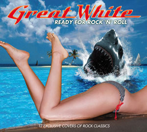 GREAT WHITE- Ready For Rock 'n' Roll