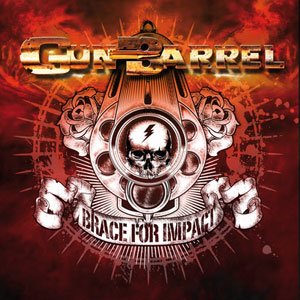 GUN BARREL- Brace For Impact