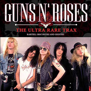 GUNS N' ROSES - The Ultra Rare Trax
