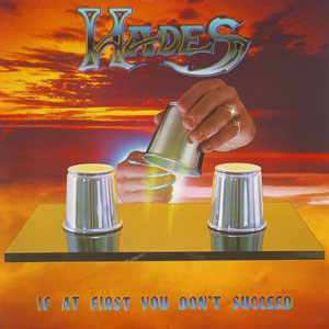 HADES - If At First You Don't Succeed