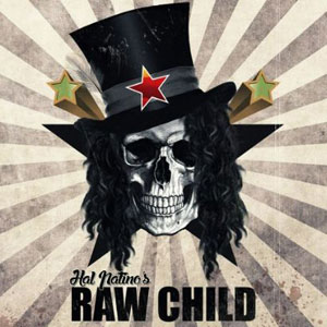 HAL PATINO'S RAW CHILD