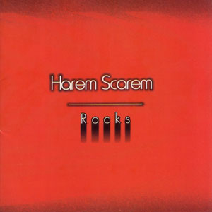 HAREM SCAREM -  Rocks (2001 – hasta ahora solo disponible en Japón)