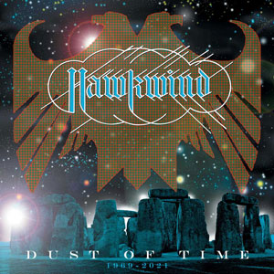 HAWKWIND - Dust Of Time: An Anthology (1969-2021)