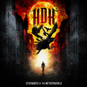 HDK - Serenades of the Netherworld