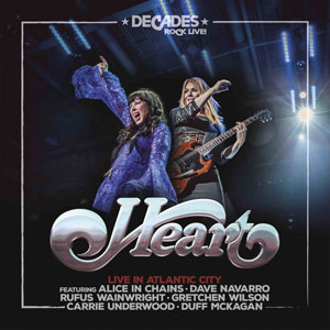 HEART - Decades Rock Live In Atlantic City