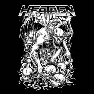 HEATHEN - Pray For Death (The Complete Demo Collection)
