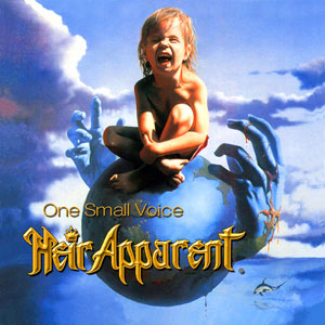 HEIR APPARENT - One Small Voice