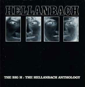 HELLANBACH - The Big H - The Hellanbach Anthology