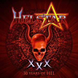 HELSTAR - 30 Years Of Hel