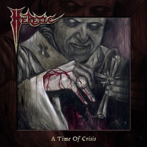 HERETIC - A Time for Crisis