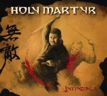 HOLY MARTYR - Invincible