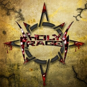 HOLY RAGE - Just Don't Run