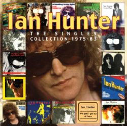 Ian Hunter - The Singles Collection 1975-83