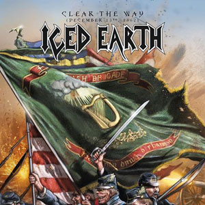 ICED EARTH - Clear The Way (December 13th, 1862)