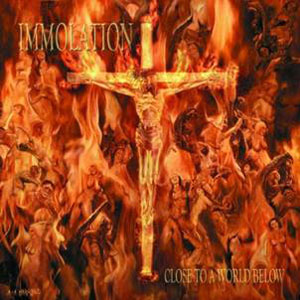 IMMOLATION - Close To A World Below  (Metal Blade 2000)