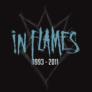 IN FLAMES - 1993 – 2011