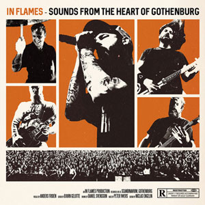 IN FLAMES - Take This Live - Sounds From The Heart Of Gothenburg