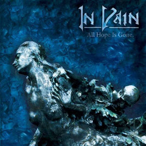 IN VAIN - All Hope Is Gone