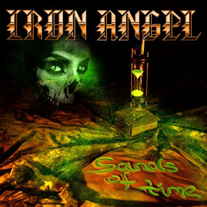 IRON ANGEL - Sands Of Time