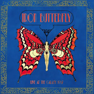 IRON BUTTERFLY - Live Form The Galaxy Club