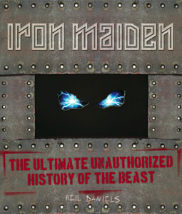 IRON MAIDEN - The Ultimate Unauthorized History Of The Beast