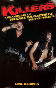 Killers – The Origins Of Iron Maiden: 1975-1983