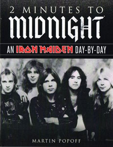 IRON MAIDEN - 2 Minutes To Midnight: An Iron Maiden Day-By-Day