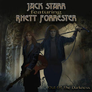 JACK STARR'S BURNING STARR - Out Of The Darkness