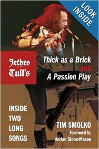 Thick As A Brick And A Passion Play: Inside Two Long Songs