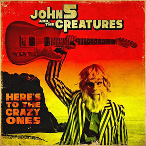 John 5 - Here's to the Crazy Ones