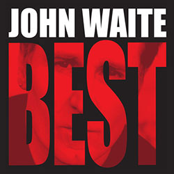 John Waite - The Best