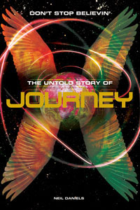 JOURNEY - Don't Stop Believin' – The Untold Story Of Journey