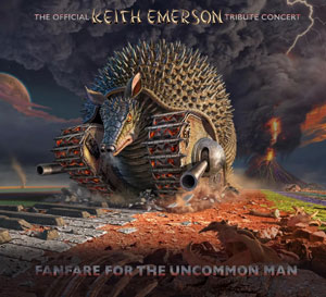 The Official Keith Emerson Tribute Concert – Fanfare For The Uncommon Man