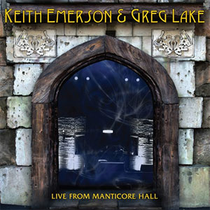 Keith Emerson y Greg Lake - Live From Manticore Hall