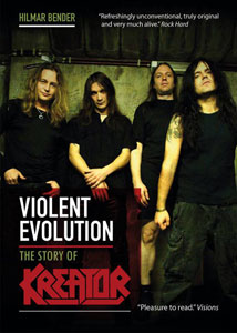 Violent Evolution: The Story Of Kreator