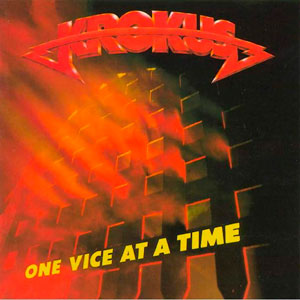 KROKUS  - Once Vice At A Time