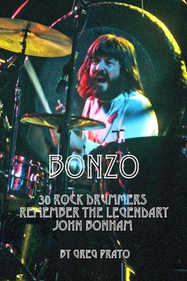 Bonzo: 30 Rock Drummers Remember The Legendary John Bonham