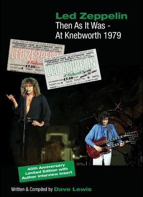 Then As It Was Led Zeppelin At Knebworth 1979