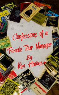 Confessions Of A Female Tour Manager