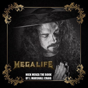 Megalife: Nick Menza The Book