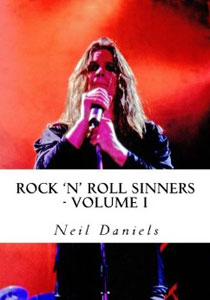 Rock - N' Roll Sinners - Volume I: Rock Scribes On The Rock Press, Rock Music & Rock Stars