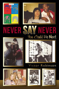Never Say Never…You Could Be Next