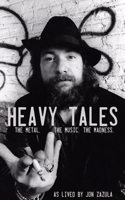 Heavy Tales: The Metal. The Music. The Madness