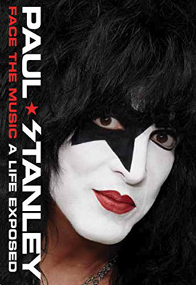 Paul Stanley - A Life Exposed