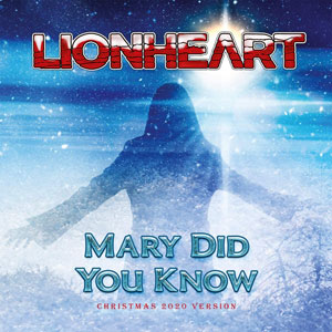 LIONHEART - Mary Did You know