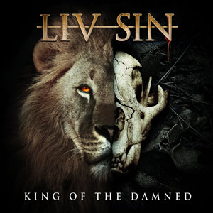 LIV SIN - King Of The Damned