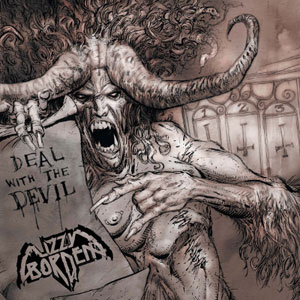 LIZZY BORDEN - Deal With The Devil