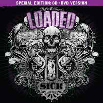 LOADED - Sick