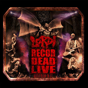 LORDI - Recordead Live – Sextourcism In Z7