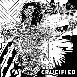 LOVE/HATE - CRUCIFIED